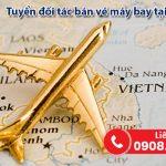 Tuyển đối tác bán vé máy bay tại huyện Bình Chánh, TPHCM
