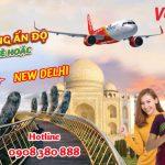 Vietjet Air mở đường bay mới Đà Nẵng – New Delhi