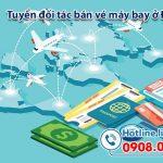 Việt Mỹ tuyển đối tác bán vé máy bay ở Đắk Lắk
