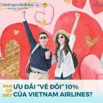 Vietnam Airlines ưu đãi 10% vé đôi dịp Lễ tình nhân