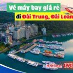 Đặt vé máy bay đi Đài Trung (RMQ) Đài Loan tại Vĩnh Long