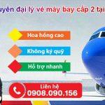 Tuyển đại lý bán vé máy bay cấp 2 tại Vĩnh Phúc