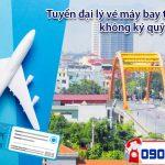 Tuyển đại lý vé máy bay tại Hà Nam không ký quỹ