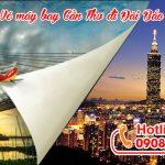 Vé máy bay Cần Thơ đi Đài Bắc Vietjet Air giá rẻ