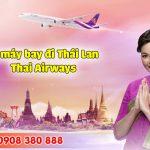Vé máy bay đi Thái Lan Thai Airways