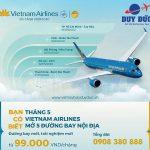 Vietnam Airlines khai thác đường bay nội địa mới giá từ 99k