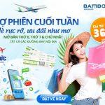 Chợ phiên cuối tuần Bamboo Airways giá vé từ 36,000 đồng/chiều