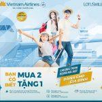 """Vietnam Airlines ưu đãi """"Mua hai tặng một"""""""