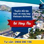 Tuyển đối tác bán vé máy bay Vietnam Airlines tại Vũng Tàu