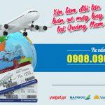 Xin làm đối tác bán vé máy bay tại Quảng Nam ở đâu