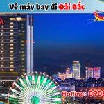 Đại lý bán vé đi Đài Bắc (TPE) Đài Loan tại Tuyên Quang