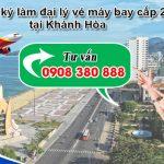 Đăng ký làm đại lý vé máy bay tại Khánh Hòa không cần vốn