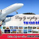 Đăng ký mở phòng vé máy bay tại Cao Bằng