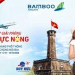 Mừng ngày giải phóng Thủ đô, Bamboo Airways ưu đãi đồng giá 10.000Đ