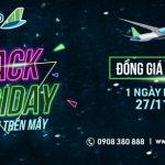 Black Friday – Bamboo Airways đồng giá 36K