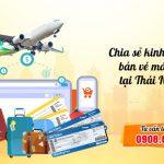 Chia sẻ kinh nghiệm bán vé máy bay tại Thái Nguyên