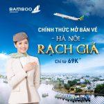 Bamboo Airways chính thức mở bán vé Hà Nội – Rạch Giá