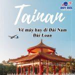 Mua vé máy bay đi Đài Nam (TNN) Đài Loan tại Quảng Ngãi như thế nào