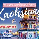 Ở Lào Cai đặt vé máy bay đi Cao Hùng (KHH) Đài Loan được không