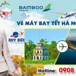 Vé Tết Hà Nội Pleiku hãng Bamboo Airways bao nhiêu tiền ?