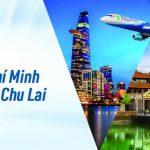 Vé máy bay TP. Hồ Chí Minh – Huế/Chu Lai Bamboo Airways
