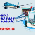 Tuyển đại lý Vietnam Airlines bán vé máy bay đi Đài Bắc (TPE)