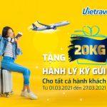 Vietravel Airlines tặng 20kg hành lý ký gửi