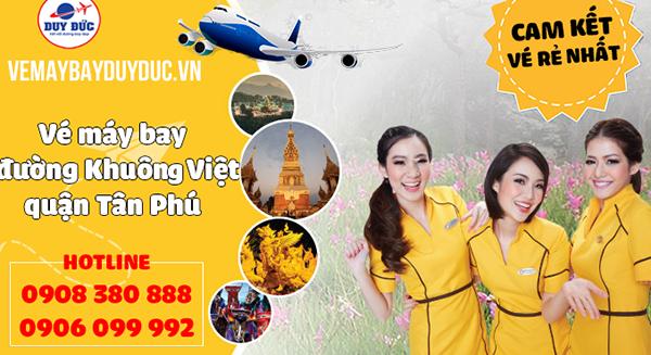Vé máy bay đường Khuông Việt quận Tân Phú