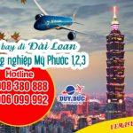 Vé máy bay đi Đài Loan tại khu công nghiệp Mỹ Phước 1,2,3 – Việt Mỹ