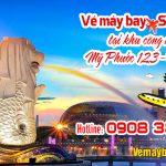 Vé máy bay đi Singapore tại khu công nghiệp Mỹ Phước 1,2,3 – Việt Mỹ