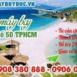 Vé máy bay đường số 50 TPHCM – Đại lý Việt Mỹ