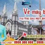 Vé máy bay tại Thủ Dầu Một Bình Dương – Việt Mỹ