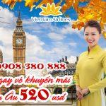 Chớp ngay vé khuyến mãi Vietnam Airlines đi Châu Âu 520 usd