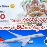 Philippine Airlines khuyến mãi vé 80 usd bay từ Hà Nội