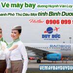 Vé máy bay đường Huỳnh Văn Lũy Thành Phố Thủ Dầu Một tỉnh Bình Dương