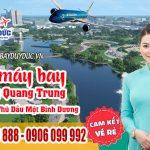 Vé máy bay đường Quang Trung Thành Phố Thủ Dầu Một Bình Dương