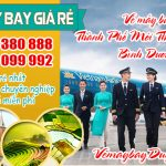 Vé máy bay Thành Phố Mới Thủ Dầu Một Bình Dương – Việt Mỹ