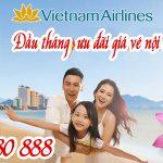 Đầu tháng giá tốt Vietnam Airlines ưu đãi giá vé nội địa và quốc tế