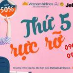 Thứ 5 rực rỡ Vietnam Airlines và Jetstar giảm 50% giá vé nội địa