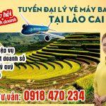 Tuyển đại lý vé máy bay cấp 2 tại Lào Cai