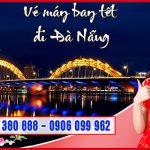 Vé máy bay Tết đi Đà Nẵng tại Hóc Môn