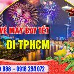 Vé máy bay Tết đi Thành Phố Hồ Chí Minh tại Hóc Môn