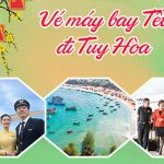 Vé máy bay Tết đi Tuy Hòa tại Hóc Môn