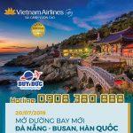 Vietnam Airlines mở đường bay thẳng Đà Nẵng – Busan
