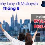 Giá vé máy bay đi Malaysia tháng 8