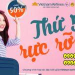 Săn vé nội địa giảm giá 50% ngày thứ 5 của Vietnam Airlines và Jetstar