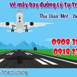 Vé máy bay đường Lý Tự Trọng thành phố Thủ Dầu Một tỉnh Bình Dương
