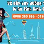 Vé máy bay đường Tân Hòa Dĩ An tỉnh Bình Dương – Việt Mỹ
