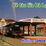 Vé tàu lửa đi Đà Lạt