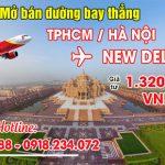Vietjet mở bán vé đường bay thẳng TPHCM/Hà Nội – New Delhi